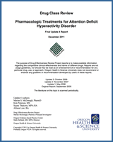 Cover of Drug Class Review: Pharmacologic Treatments for Attention Deficit Hyperactivity Disorder
