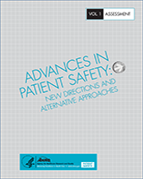 Cover of Advances in Patient Safety: New Directions and Alternative Approaches (Vol. 1: Assessment)