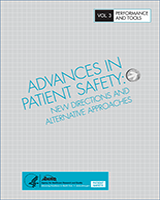 Cover of Advances in Patient Safety: New Directions and Alternative Approaches (Vol. 3: Performance and Tools)