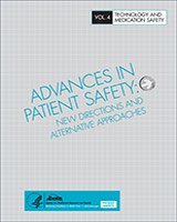 Cover of Advances in Patient Safety: New Directions and Alternative Approaches (Vol. 4: Technology and Medication Safety)