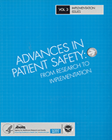 Cover of Advances in Patient Safety: From Research to Implementation (Volume 3: Implementation Issues)