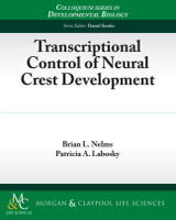 Cover of Transcriptional Control of Neural Crest Development