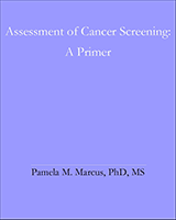 Cover of Assessment of cancer screening: a primer