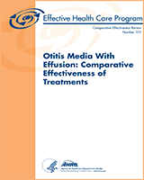 Cover of Otitis Media With Effusion: Comparative Effectiveness of Treatments