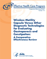 Cover of Wireless Motility Capsule Versus Other Diagnostic Technologies for Evaluating Gastroparesis and Constipation: A Comparative Effectiveness Review