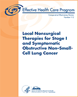 Cover of Local Nonsurgical Therapies for Stage I and Symptomatic Obstructive Non–Small-Cell Lung Cancer