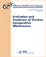 Cover of Evaluation and Treatment of Tinnitus: Comparative Effectiveness
