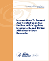 Cover of Interventions to Prevent Age-Related Cognitive Decline, Mild Cognitive Impairment, and Clinical Alzheimer's-Type Dementia