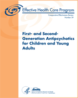 Cover of First- and Second-Generation Antipsychotics for Children and Young Adults