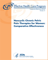Cover of Noncyclic Chronic Pelvic Pain Therapies for Women: Comparative Effectiveness