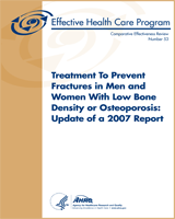 Cover of Treatment To Prevent Fractures in Men and Women With Low Bone Density or Osteoporosis: Update of a 2007 Report