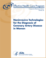 Cover of Noninvasive Technologies for the Diagnosis of Coronary Artery Disease in Women