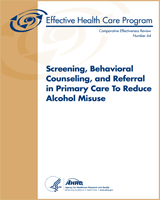 Cover of Screening, Behavioral Counseling, and Referral in Primary Care To Reduce Alcohol Misuse