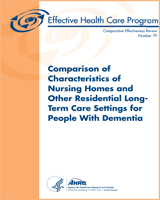 Cover of Comparison of Characteristics of Nursing Homes and Other Residential Long-Term Care Settings for People With Dementia
