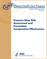 Cover of Pressure Ulcer Risk Assessment and Prevention: Comparative Effectiveness