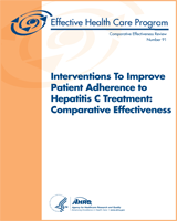 Cover of Interventions to Improve Patient Adherence to Hepatitis C Treatment: Comparative Effectiveness