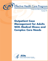 Cover of Outpatient Case Management for Adults With Medical Illness and Complex Care Needs