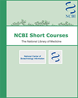 Cover of NCBI Short Courses