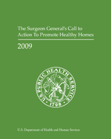 Cover of The Surgeon General's Call to Action to Promote Healthy Homes