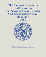 Cover of The Surgeon General's Call to Action to Promote Sexual Health and Responsible Sexual Behavior