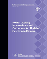Cover of Health Literacy Interventions and Outcomes: An Updated Systematic Review