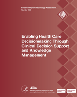 Cover of Enabling Health Care Decisionmaking Through Clinical Decision Support and Knowledge Management