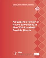 Cover of An Evidence Review of Active Surveillance in Men With Localized Prostate Cancer