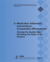Cover of Closing the Quality Gap: Revisiting the State of the Science (Vol. 4: Medication Adherence Interventions: Comparative Effectiveness)