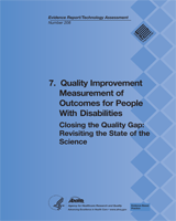 Cover of Closing the Quality Gap: Revisiting the State of the Science (Vol. 7: Quality Improvement Measurement of Outcomes for People With Disabilities)