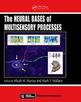 Cover of The Neural Bases of Multisensory Processes