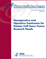 Cover of Nonoperative and Operative Treatments for Rotator Cuff Tears: Future Research Needs