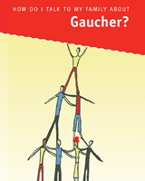 Cover of How Do I Talk to My Family About Gaucher?