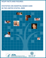 HCUP Facts and Figures: Statistics on Hospital-Based Care in