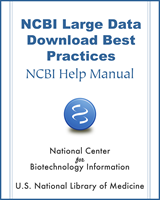 Cover of NCBI Large Data Download Best Practices