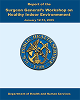 Cover of Report of the Surgeon General's Workshop on Healthy Indoor Environment