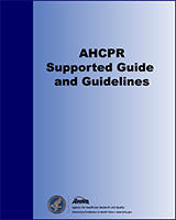 Cover of AHCPR Supported Guides and Guidelines