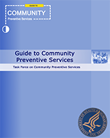Cover of The Guide to Community Preventive Services