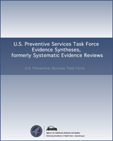 Cover of U.S. Preventive Services Task Force Evidence Syntheses, formerly Systematic Evidence Reviews