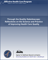 Cover of Through the Quality Kaleidoscope: Reflections on the Science and Practice of Improving Health Care Quality