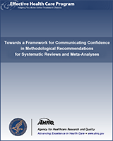 Cover of Towards a Framework for Communicating Confidence in Methodological Recommendations for Systematic Reviews and Meta-Analyses