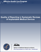 Cover of Quality of Reporting in Systematic Reviews of Implantable Medical Devices