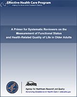 Cover of A Primer for Systematic Reviewers on the Measurement of Functional Status and Health-Related Quality of Life in Older Adults