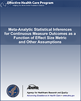 Cover of Meta-Analytic Statistical Inferences for Continuous Measure Outcomes as a Function of Effect Size Metric and Other Assumptions