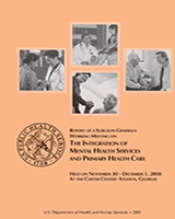 Cover of Report of a Surgeon General's Working Meeting on The Integration of Mental Health Services and Primary Health Care