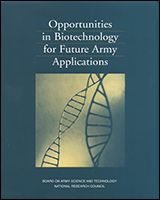 Cover of Opportunities in Biotechnology for Future Army Applications