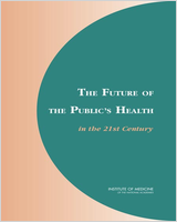 Cover of The Future of the Public's Health in the 21st Century