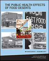 Cover of The Public Health Effects of Food Deserts