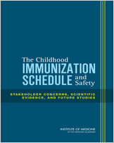 Cover of The Childhood Immunization Schedule and Safety