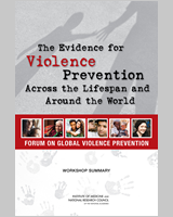 Cover of The Evidence for Violence Prevention Across the Lifespan and Around the World