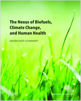 Cover of The Nexus of Biofuels, Climate Change, and Human Health